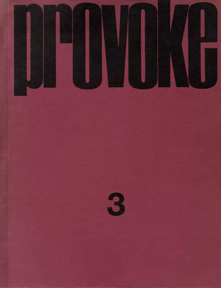Provoke: Between Protest and Performance - Exhibition - Le Bal Paris | Urban Mishmash