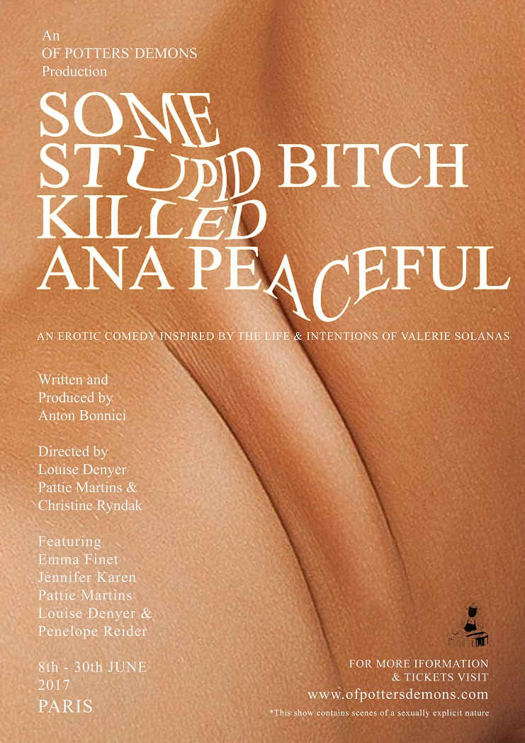 Some Stupid Bitch Killed Ana Peaceful, English Theatre in Paris | Urban Mishmash